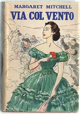 1937 Mitchell Via Col Vento Gone With The Wind Prima Edizione Italiana Vintage
