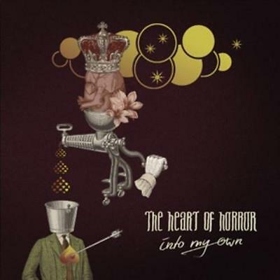 Heart of Horror,the - Into My Own /4