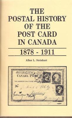 Book THE POSTAL HISTORY OF THE POSTCARD IN CANADA 1871 - 1911. A. Steinhart