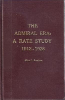 Book CANADA THE ADMIRAL ERA: A RATE STUDY 1912 - 1938 - A. Steinhart