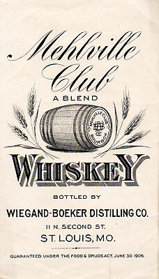 1900s WIEGAND - BOEKER DISTILLING CO, ST LOUIS, MISSOURI MEHLVILLE WHISKEY LABEL