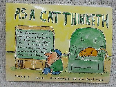 Old 1994 As a Cat Thinketh by James Proimos 160 page cartoon paperback FREE S/H