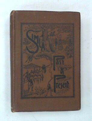 SIMLA PAST AND PRESENT Book By EDWARD J BUCK Second Edition c1925 - W75
