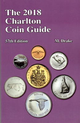 *NEW RELEASE* CANADA 2018 CHARLTON COIN GUIDE, 57th Edition, 256 Pages