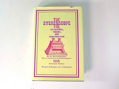 Sir David Brewster THE STEREOSCOPE - 1856 Facsimile Edition, 1971 Morgan HB BC