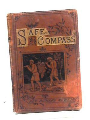 Safe Compass And How It Points Rev. Richard Newton, 1882 Book 11360