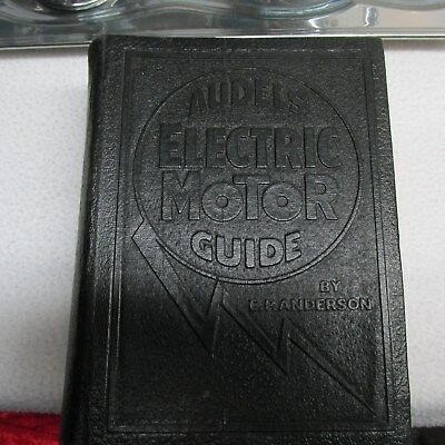 Vintage Audels Electric Motor Guide 1947 First Edition