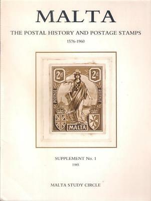 Book MALTA POSTAL HISTORY and STAMPS 1576 - 1960 Supplement No. 1