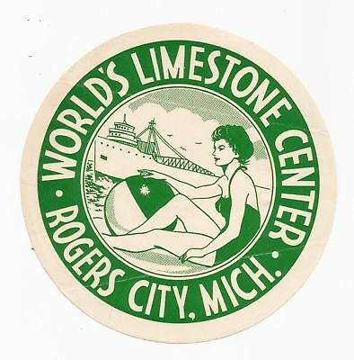 WORLD'S LIMESTONE CENTER TRAVEL luggage MICH label (ROGERS CITY)