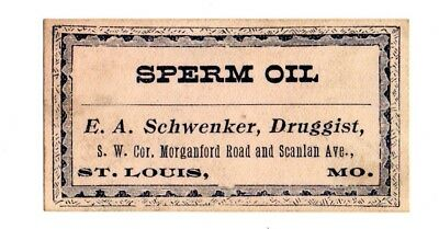 1900s E. A. SCHWENKER DRUGGIST, ST LOUIS, MISSOURI SPERM OIL BOTTLE LABEL