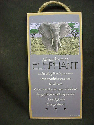 ADVICE FROM AN ELEPHANT wood INSPIRATIONAL SIGN wall NOVELTY PLAQUE animal NEW