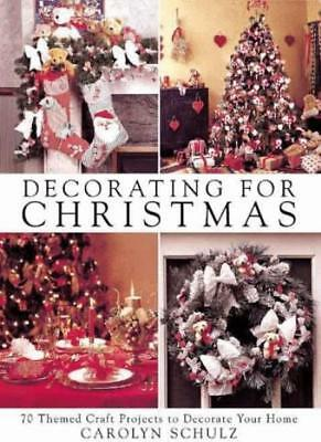 Decorating for Christmas,Carolyn Schulz