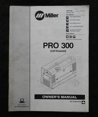 Miller Pro 300 Cat-Powered Welder Operators Manual & Parts Catalog 65+ Pages