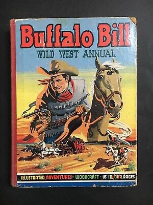 BUFFALO BILL WILD WEST ANNUAL FROM 1950's WITH COLOUR PLATES 192 PAGES