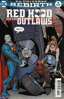 Red Hood and the Outlaws No.6 / 2017 Scott Lobdell & Dexter Soy