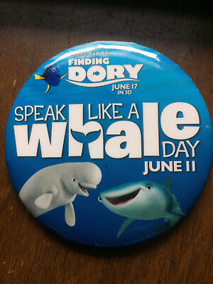 Disney Pixar Finding Dory Speak Like a Whale Day Button Pin