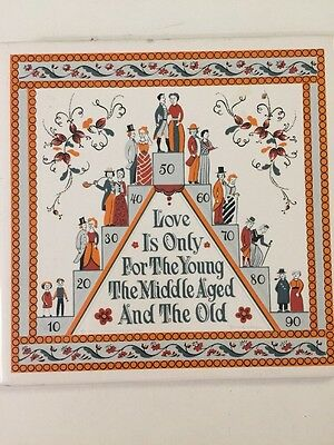 "Folk Art Ceramic Tile Trivet Vintage ""Love Is Only For The Young..."" 6"" Square"