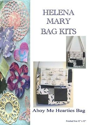 Helena Mary Bag Making Kit Complete Kit - Ahoy Me Hearties Bag