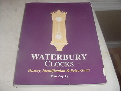 Waterbury Clock Identification and Price Guide Trans Duly 1990 Nice book!!!!!!!!