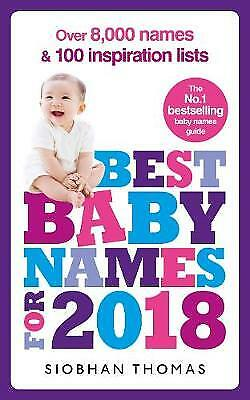 Best Baby Names for 2018: Over 8,000 names and 100 inspiration lists, Siobhan Th