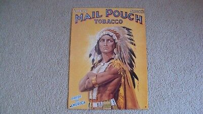 NEW Mail Pouch Tobacco tin sign Native American Indian Chief