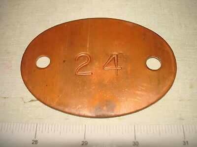 Antique Heavy Copper Mine Miner Mining ID Checkout Tag #24 NR