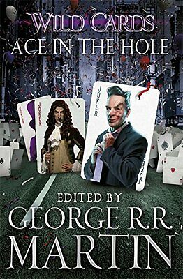 Wild Cards: Ace in the Hole New Paperback Book George R.R Martin