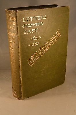 LETTERS FROM THE EAST 1837-1857 Turkey Iraq Mosul Egypt Ottoman Empire