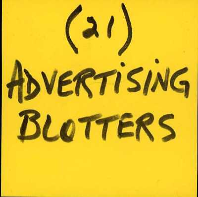 Lot #1 Of (21) Advertising Blotters