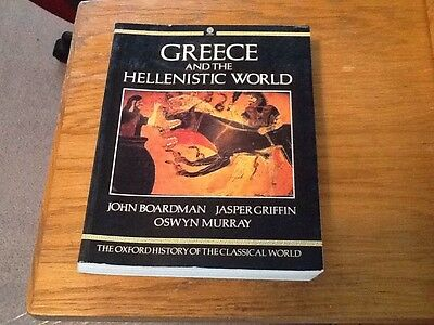 Oxford History of the Classical World : Greece and the Hellenistic World