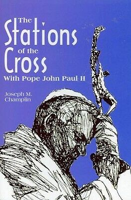 The Stations of the Cross With Pope John Paul II Lent Easter Lenten Way Catholic