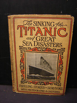The Sinking of the Titanic Great Sea Disasters Stories of Survivors Book 1912