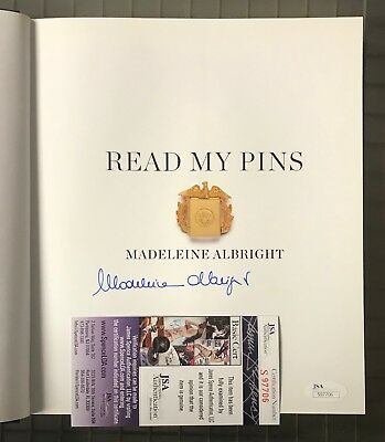 Madeleine Albright Signed Read My Pins Hardcover Book AUTO Autograph JSA COA