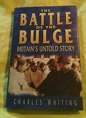 The Battle of the Bulge - Britain's untold Story - Charles Whiting