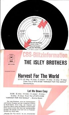 """7""""-   Isley Brothers  = Harvest For The World / Let Me Down Easy"""