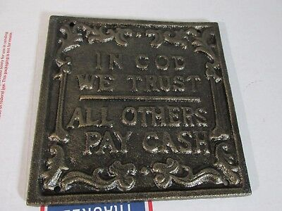 Beautiful In God We Trust, All Others Pay Cash! Cast Iron Metal Wall Plaque Sign