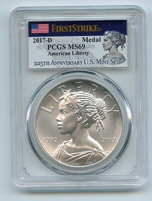 2017 D Silver American Liberty Medal Uncirculated PCGS MS69 First Strike
