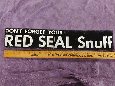 EARLY VINTAGE RED SEAL SNUFF TIN LITHO DOOR PUSH (?) PLATE SIGN--4x21--NICE!!