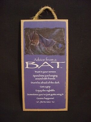 ADVICE FROM A BAT wood INSPIRATIONAL SIGN wall hanging NOVELTY PLAQUE animal NEW