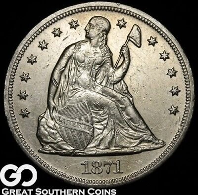 1871 Seated Liberty Dollar, Solid Choice AU++/Unc Silver Dollar * Free Shipping!
