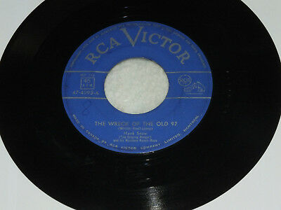 "7"" Hank Snow = The wreck of the old 97  1951 VG"