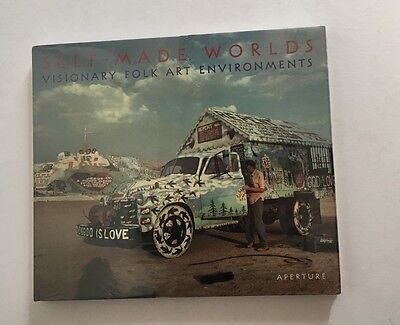Self-Made Worlds Visionary Folk Art OUTSIDER Art Environments Sloan & Manley NEW