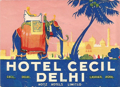 HOTEL CECIL luggage DECO label (DELHI)
