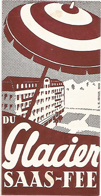 HOTEL GLACIER luggage SUISSE label (SAAS-FEE)
