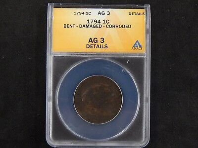 1794 Flowing Hair Large Cent ANACS Graded AG3 - Bent/Damaged/Corroded