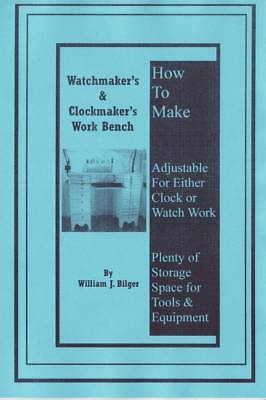 Watchmakers' & Clockmakers' Bench  - How to Make - Book - CD