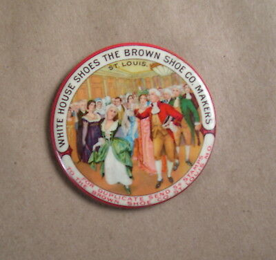 Antique Advertising Celluloid Pocket Mirror The Brown Shoe Co WHITE HOUSE SHOES