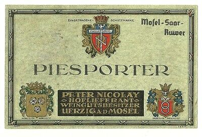1920s PETER NICOLAY WINERY, UERZIG - MOSEL, GERMANY PIESPORTER WINE LABEL