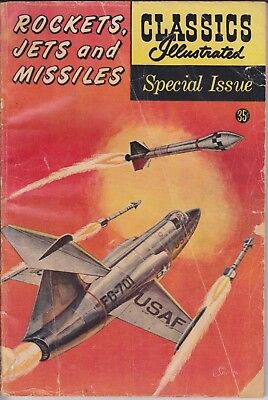 "Classics Illustrated Special Issue ""Rockets Jets And Missiles"" USA Edition"