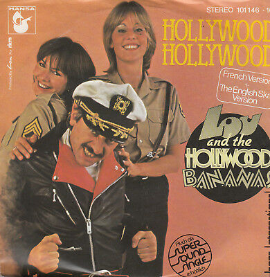 "7"" LOU & THE HOLLYWOOD BANANAS: Hollywood, Hollywood"
